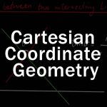 Ordinary Level Math | Cartesian coordinate geometry