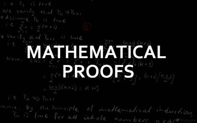 A Levels Mathematical Proofs