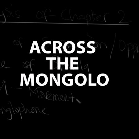 English Prescribed Text-Across The Mongolo