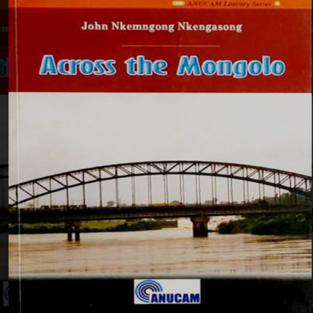 A/L English Literature – Across the Mongolo by John Nkemngong Nkengasong