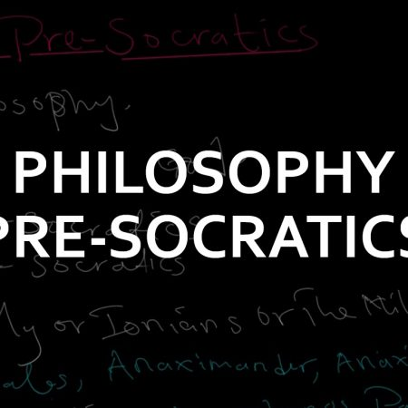 The Pre-Socratic Advanced Level