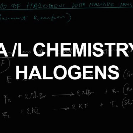 Advanced Level Chemistry Halogens