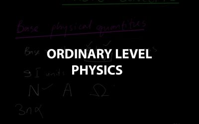 Ordinary Level Physics